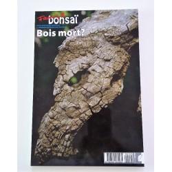 France Bonsai N°105 Bois mort