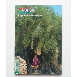 France Bonsai numéro 114  -  Apprendre des arbres